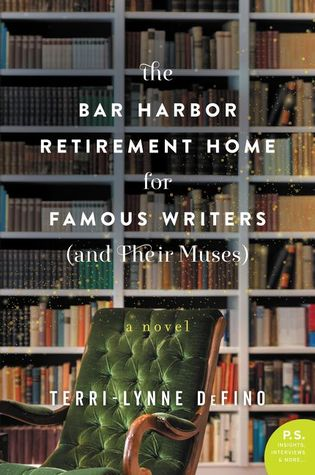 Bar Harbor Retirement Home for Writers and Their Muses cover